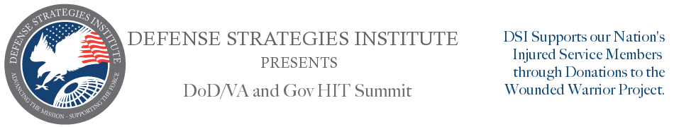 DoD/VA iEHR and HIE Summit | DEFENSE STRATEGIES INSTITUTE